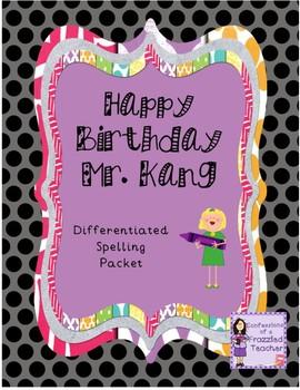 Happy Birthday Mr. Kang Differentiated Spelling (Scott Foresman Reading Street)