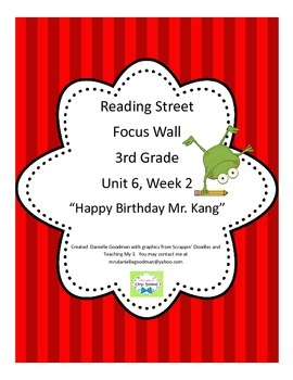 Happy Birthday Mr. Kang Focus Wall Posters Reading Street Grade 3, CC 2013