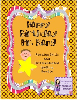 Happy Birthday Mr. Kang Reading/Spelling Bundle (Scott Foresman Reading Street)