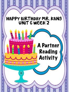 Happy Birthday Mr. Kang  Reading Street 3rd grade  Partner Read centers groups