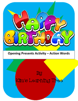 Happy Birthday--Opening Presents (Action Words)
