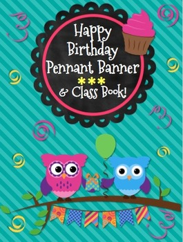 Happy Birthday *Owls* Pennant Banner and Birthday Class Book