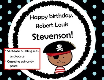 Happy Birthday Robert Louis Stevenson! Building Sentences - Counting
