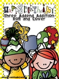 Happy Birthday Roll and Cover Three Addend Addition Center Activity