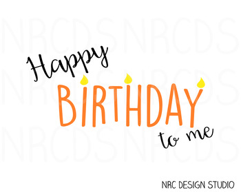 Happy Birthday SVG Cutting File - Commercial Use SVG, DXF, EPS, png