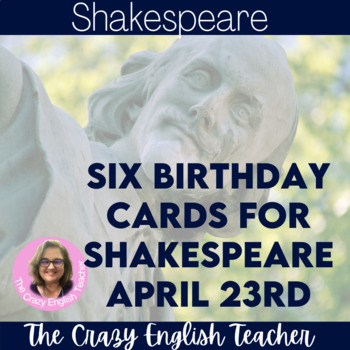 Happy Birthday Shakespeare Cards  April 23rd