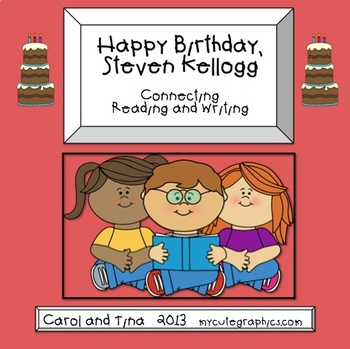 Connect Reading and Writing using Steven Kellogg books