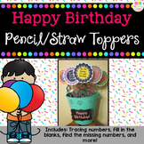 Happy Birthday Straw/Pencil Toppers
