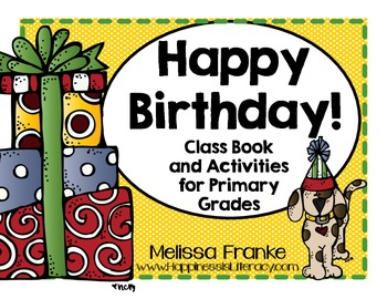 Happy Birthday Unit: Class Book and Activities for Primary Grades