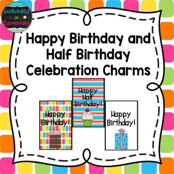 Happy Birthday and Half Birthday! Brag Tags