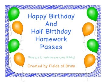 Happy Birthday and Happy Half Birthday Homework Passes FREEBIE