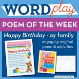 Happy Birthday - ay Word Family Poem of the Week - Long Vo