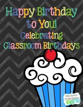 Happy Birthday to You! Celebrating Classroom Birthdays
