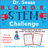 Happy Birthday to You, Dr. Seuss! STEM Balloon Tower  -Rea