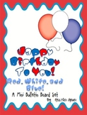 Happy Birthday to You! Red, White, and Blue! A Mini Bullet