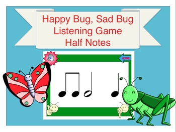 Happy Bug, Sad Bug Rhythm Listening Game (Half Notes)