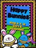 Happy Bunnies: Long E : ie & y Sort and Activities