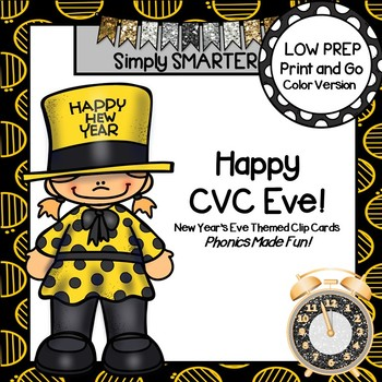 Happy CVC Eve:  LOW PREP New Year's Eve Themed CVC Word Clip Cards