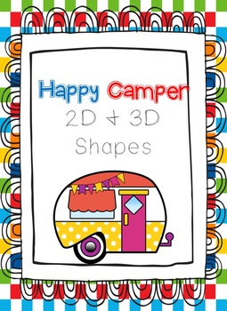 Happy Camper 2D and 3D Shape posters