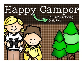 Happy Camper: A Camping Unit
