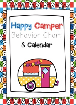 Editable Happy Camper Behavior Clip Chart and Monthly Calendar