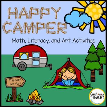 Happy Camper - Camping Themed Math, Literacy & Art Activities