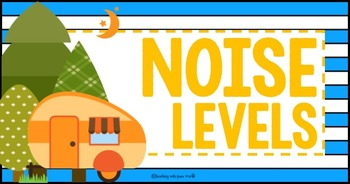 Camping Classroom Theme  Noise Level Chart