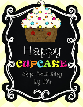 Happy Cupcake--Skip Counting by 10's