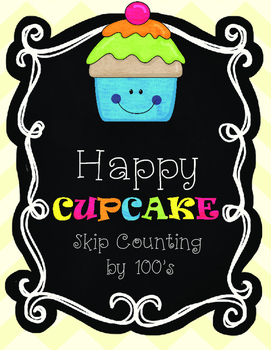 Happy Cupcake--Skip Counting by 100's
