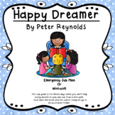 Happy Dreamer: Emergency sub plan or Picture Book unit
