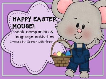 Happy Easter Mouse: Speech & Language Book Companion