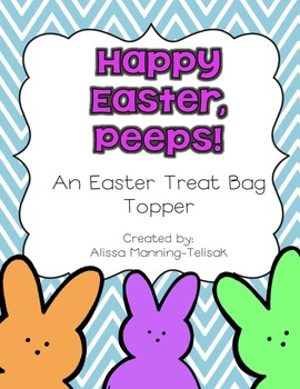 Happy Easter, Peeps!  {An Easter Treat Bag Topper}