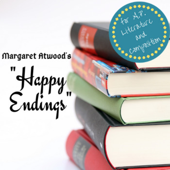Happy Endings by Margaret Atwood