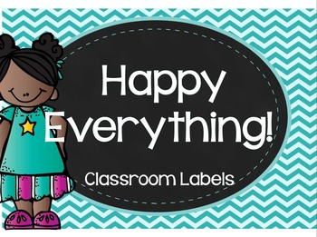 Happy Everything! - Classroom Labels