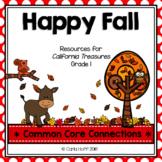 Happy Fall!  - Common Core Connections - Treasures Grade 1