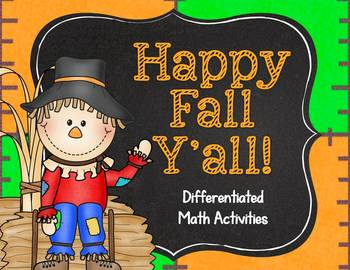 Happy Fall Ya'll--Differentiated Math Activities