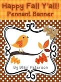 Happy Fall Y'all Pennant Banner