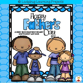 Happy Father's Day  (A Sight Word Emergent Reader and Teac