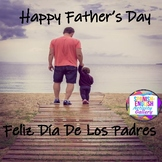 Happy Father's Day/Feliz Dia De Los Padres