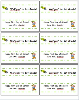"Happy First Day of School Gift Labels for packs of gum- Wel""gum"" to 1st Grade!"