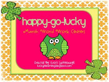 Happy-Go-Lucky! March Word Work Centers