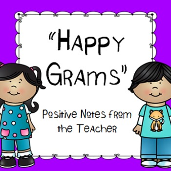 """""""Happy Grams"""" Positive Notes to Parents"""
