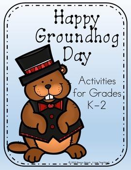 Groundhog Day: Activities for Grades K-2