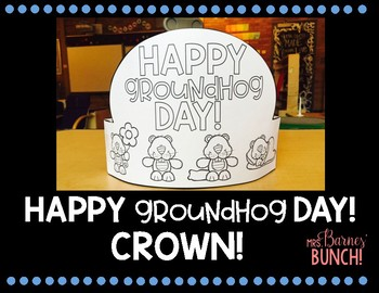 Happy Groundhog Day Crown!