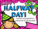 Happy Halfway Day! {celebrating the 90th day of school!}