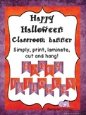 Happy Halloween Classroom Decoration Banner Freebie!