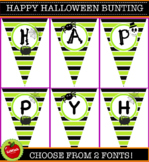Happy Halloween Classroom bunting. 2 Fonts to choose from.