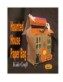 Happy Halloween Haunted House Paper Bag craft kids project art