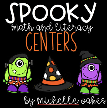 Happy Halloween: Math and Literacy Centers