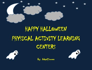 Happy Halloween Physical Activity Learning Centers